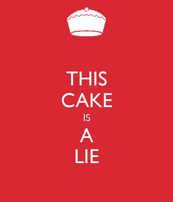 THIS CAKE IS A LIE