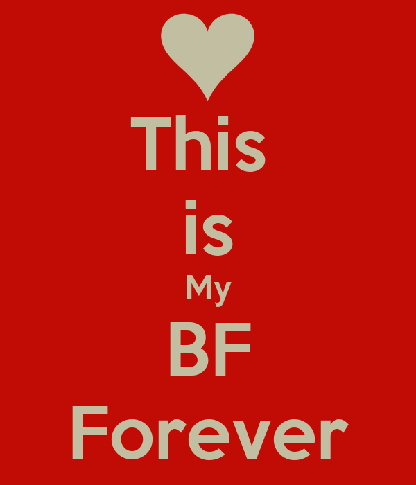 This  is My BF Forever