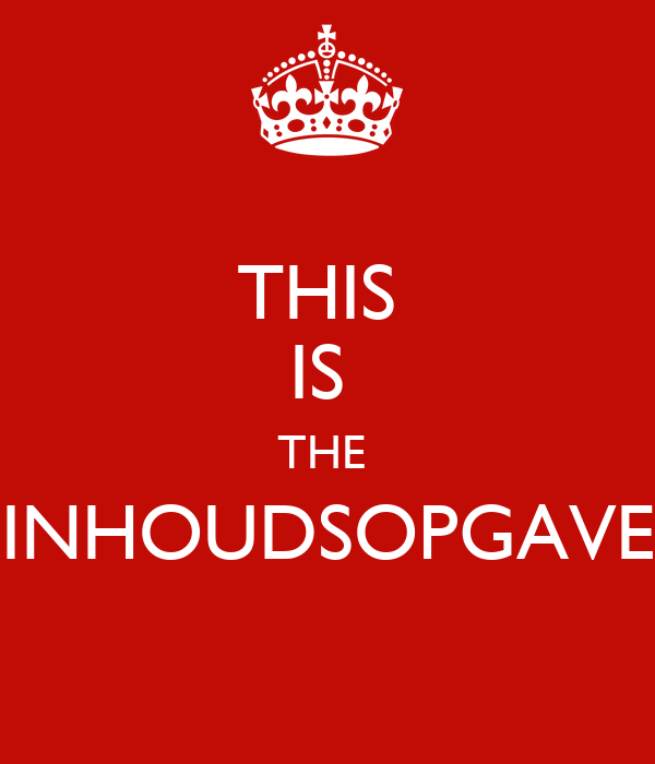THIS IS THE INHOUDSOPGAVE Poster | henkie | Keep Calm-o-Matic Keep Calm And Be Yourself