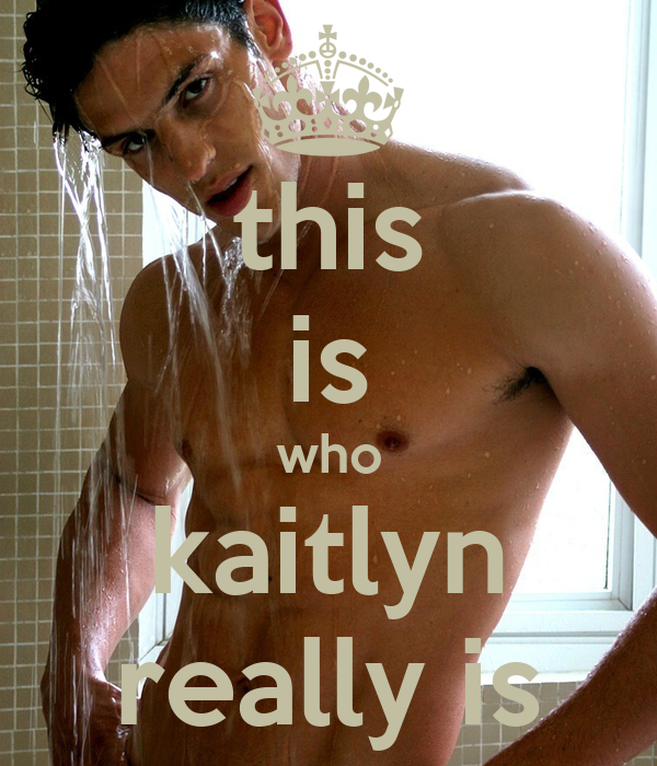 this is who kaitlyn really is