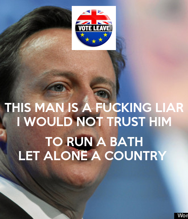 THIS MAN IS A FUCKING LIAR I WOULD NOT TRUST HIM  TO RUN A BATH LET ALONE A COUNTRY