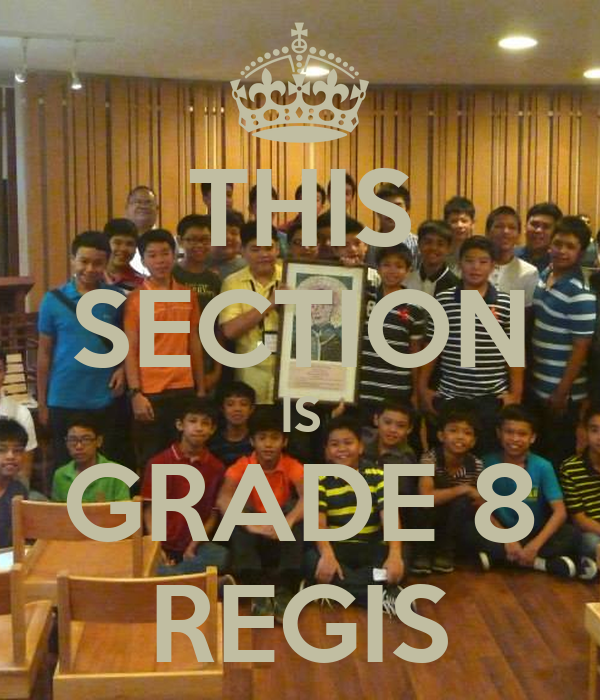 THIS SECTION IS GRADE 8 REGIS