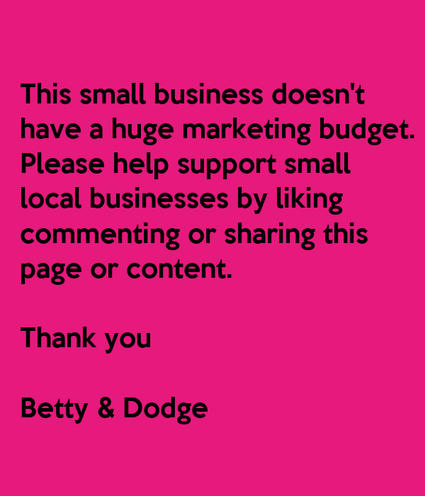 This small business doesn't have a huge marketing budget. Please help support small local ...