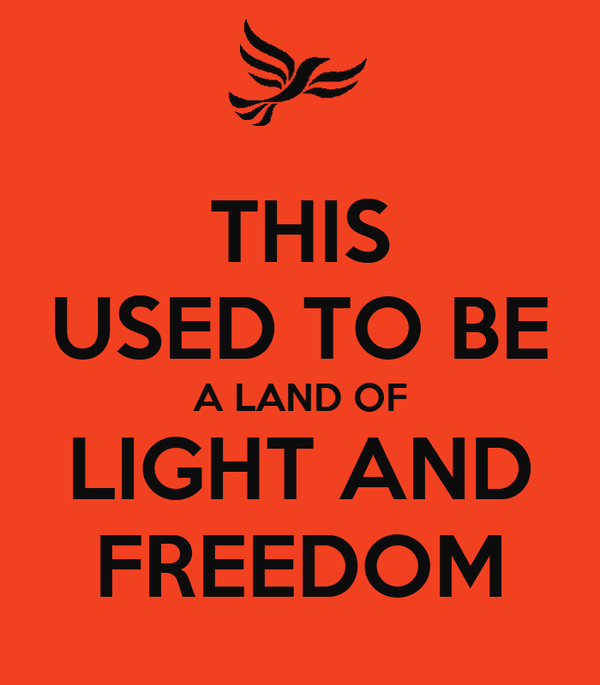 THIS USED TO BE A LAND OF LIGHT AND FREEDOM