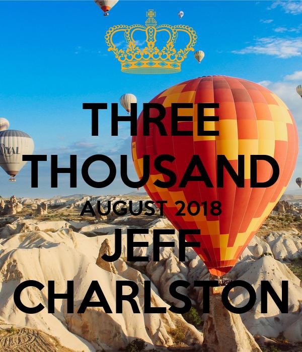 THREE THOUSAND AUGUST 2018 JEFF CHARLSTON