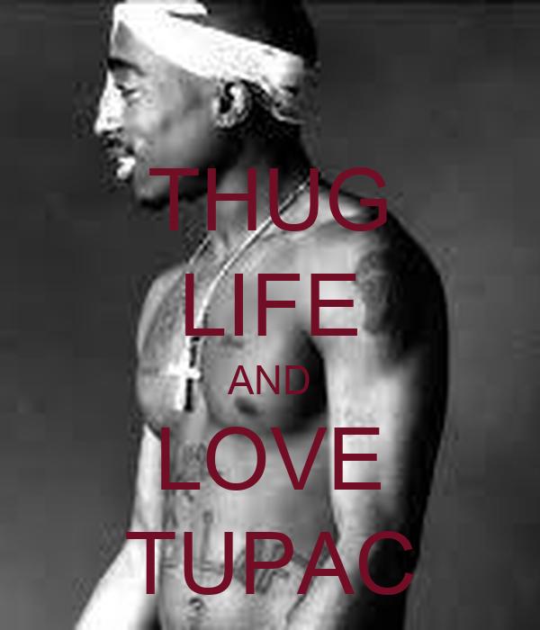THUG LIFE AND LOVE TUPAC