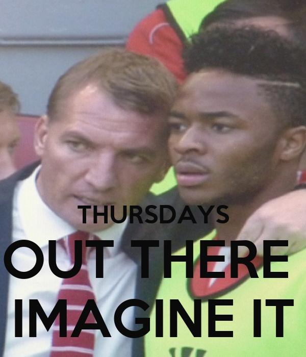THURSDAYS OUT THERE  IMAGINE IT