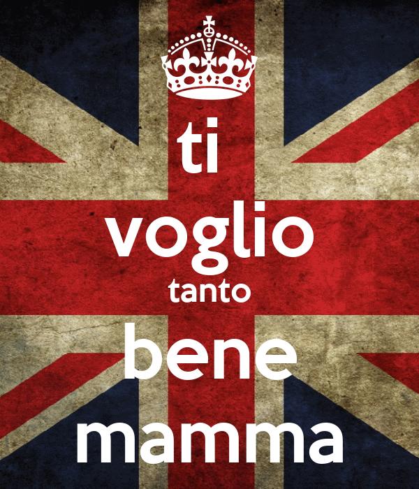 ti  voglio tanto bene mamma