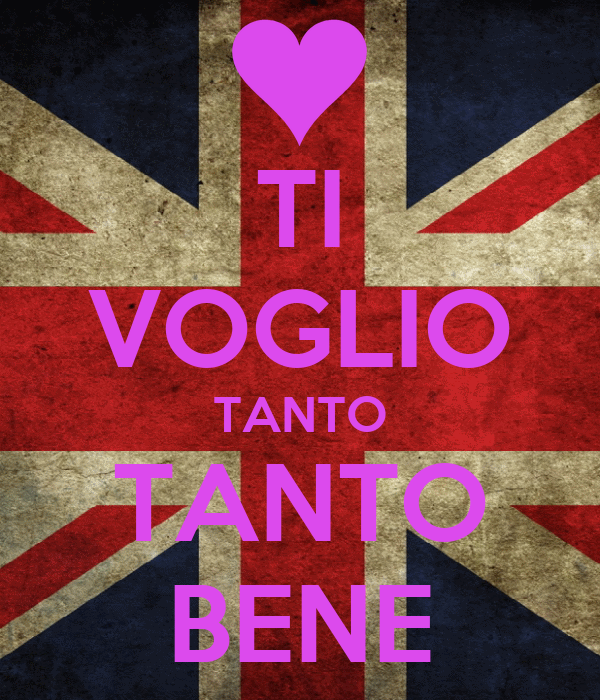 TI VOGLIO TANTO TANTO BENE