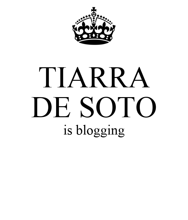 TIARRA DE SOTO is blogging