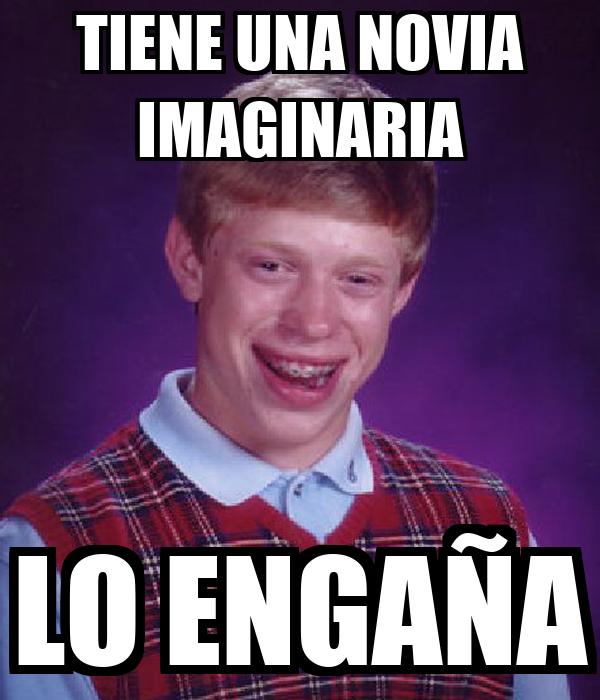 TIENE UNA NOVIA IMAGINARIA LO ENGAÑA