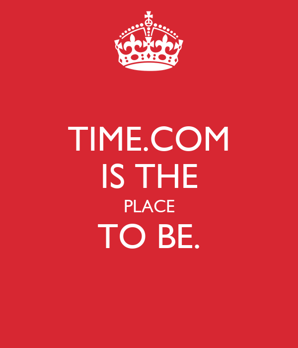 TIME.COM IS THE PLACE TO BE.