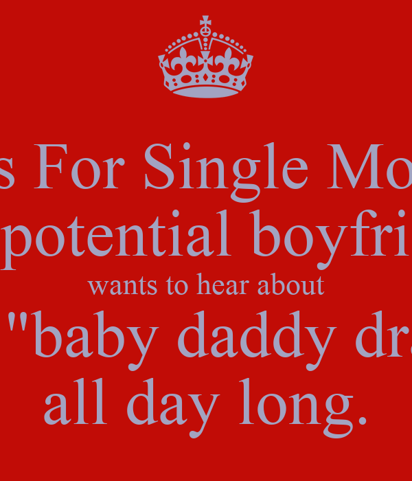 Tips For Single Moms No Potential Boyfriend Wants To Hear About