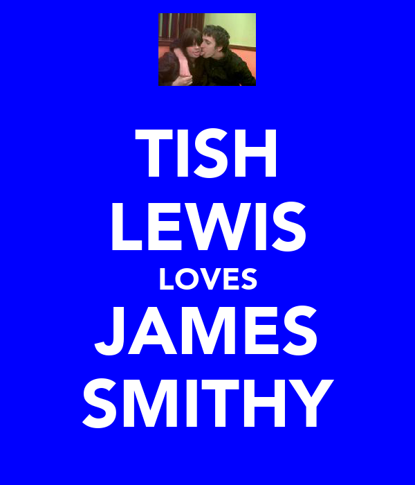 TISH LEWIS LOVES JAMES SMITHY