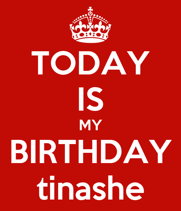 TODAY IS MY BIRTHDAY tinashe
