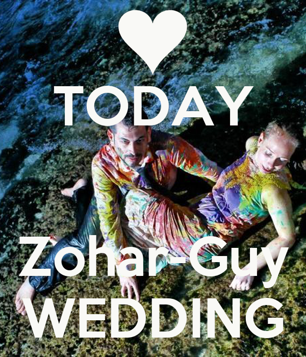 TODAY   Zohar-Guy WEDDING