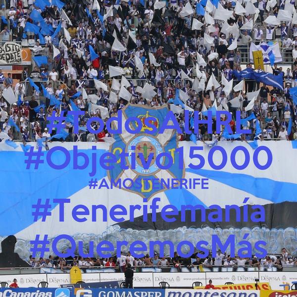 #TodosAlHRL #Objetivo15000 #AMOSTENERIFE #Tenerifemanía #QueremosMás