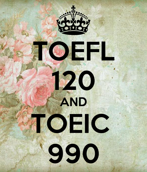 Toefl Toeic: TOEFL 120 AND TOEIC 990 Poster