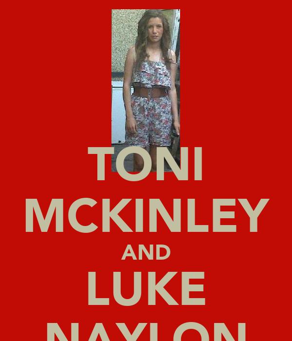 TONI MCKINLEY AND LUKE NAYLON