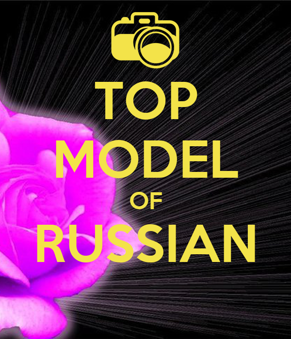 TOP MODEL OF RUSSIAN