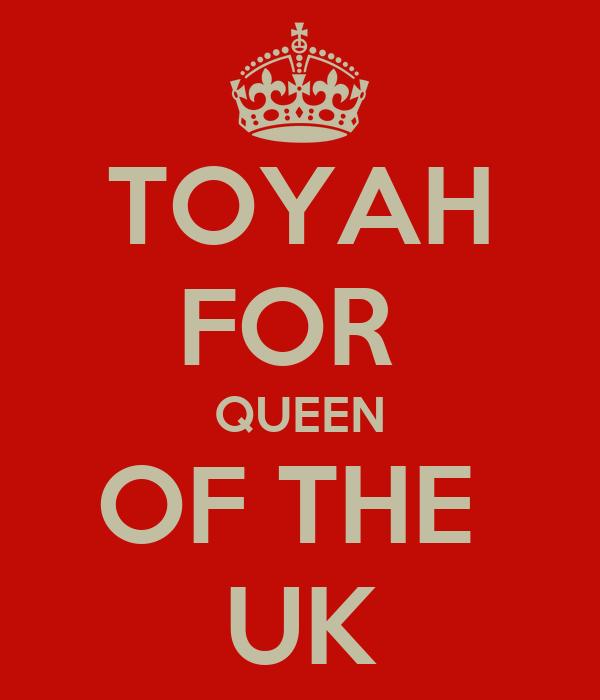 TOYAH FOR  QUEEN OF THE  UK
