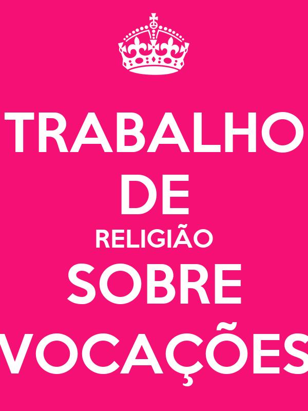 TRABALHO DE RELIGIÃO SOBRE VOCAÇÕES