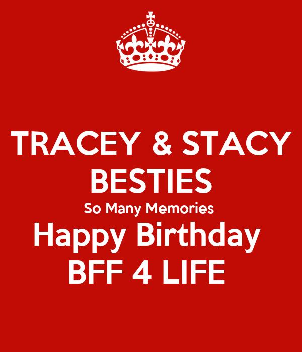 TRACEY & STACY BESTIES So Many Memories  Happy Birthday  BFF 4 LIFE