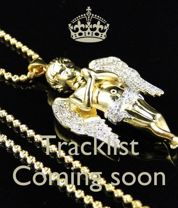 Tracklist Coming soon