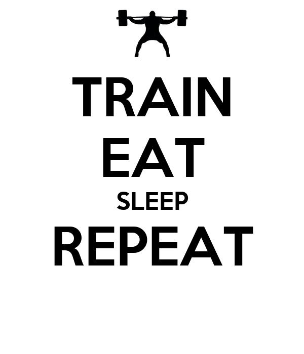 train eat sleep repeat poster ismael keep calm o matic