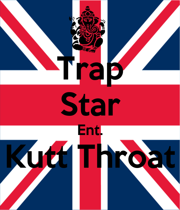 Trap Star Ent. Kutt Throat