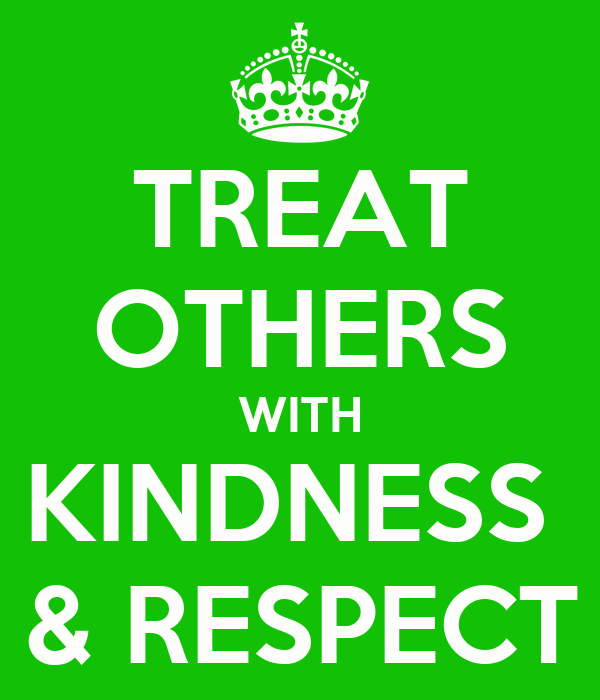 essay on treating others with respect Respect and leadership information respect admiration essay on respect love and respect quotes on respect respect for others respect quotes self respect.