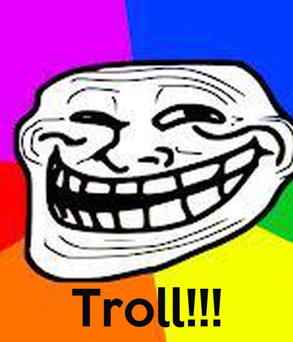 Troll!!!