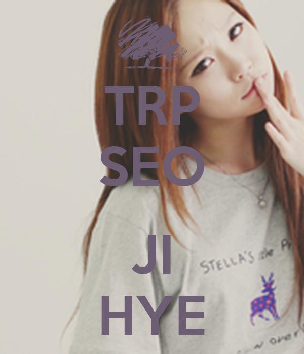 TRP SEO  JI HYE