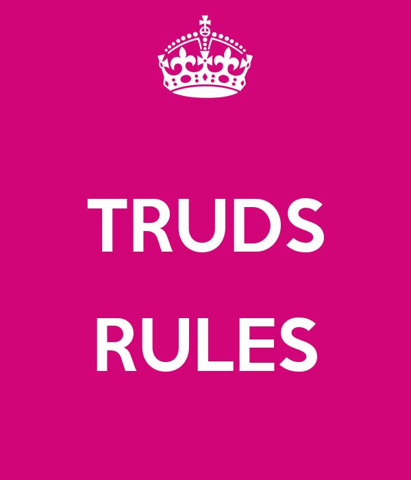 TRUDS  RULES