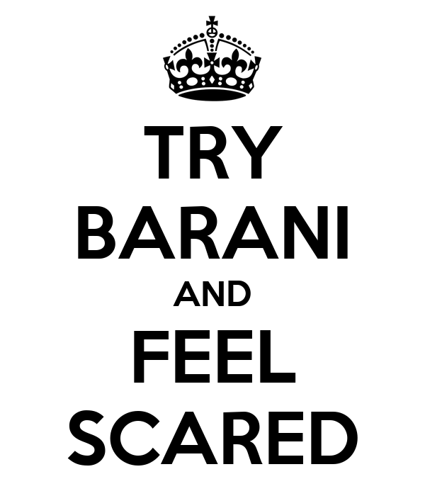 TRY BARANI AND FEEL SCARED