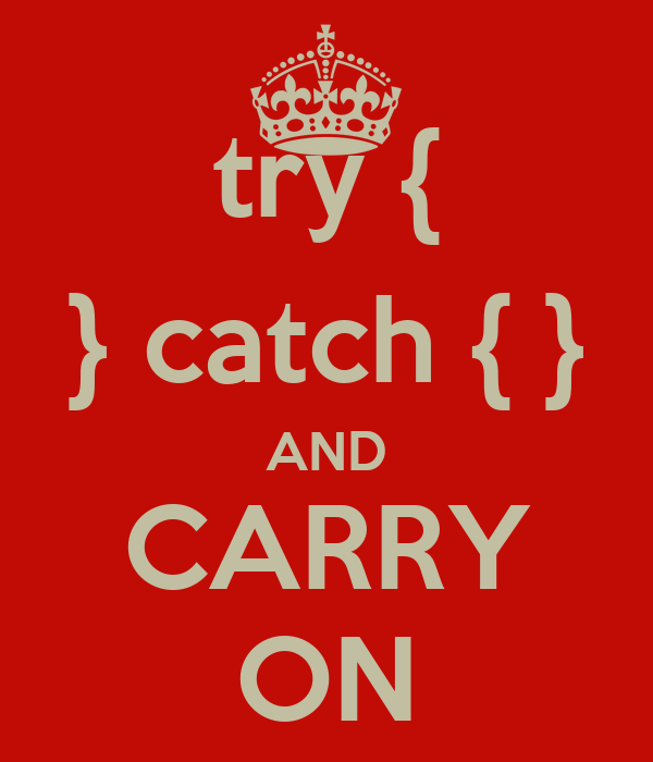 try { } catch { } AND CARRY ON