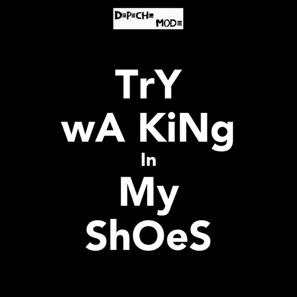 TrY wAℓKiNg In My ShOeS