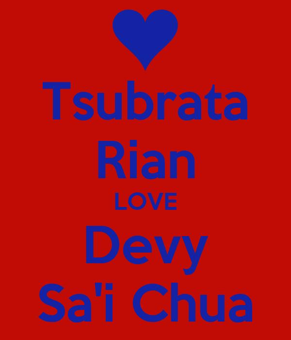 Tsubrata Rian LOVE Devy Sa'i Chua