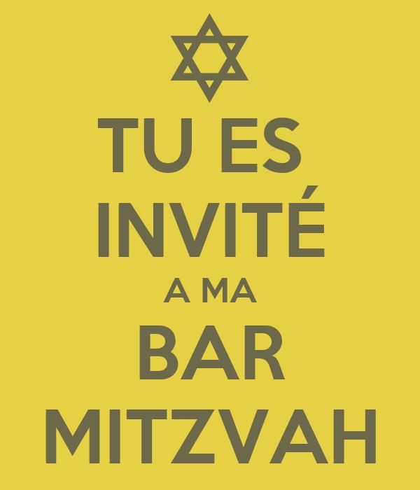 TU ES  INVITÉ A MA BAR MITZVAH