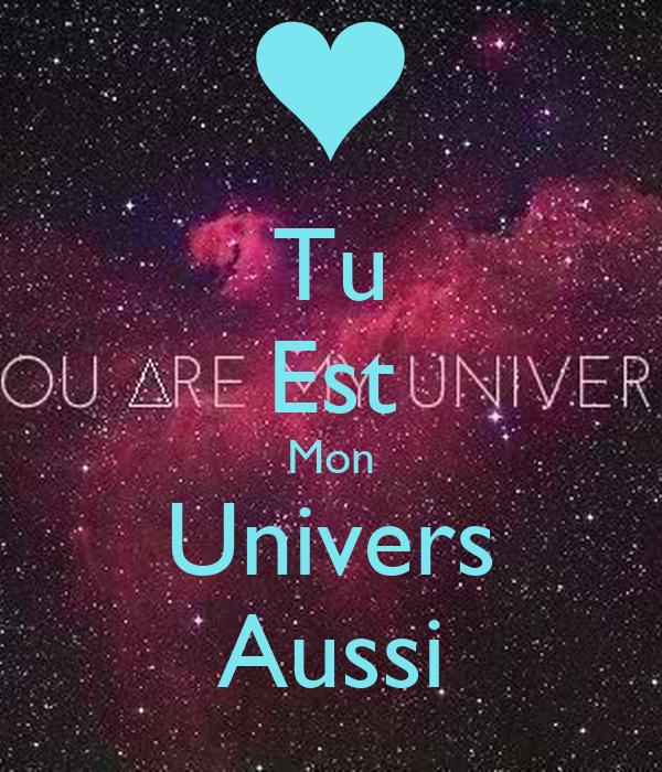 Tu Est Mon Univers Aussi