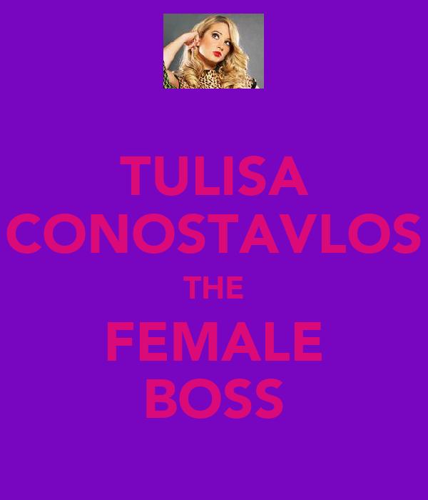 TULISA CONOSTAVLOS THE FEMALE BOSS