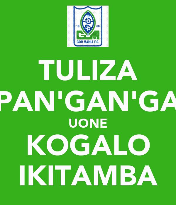 TULIZA PAN'GAN'GA UONE KOGALO IKITAMBA