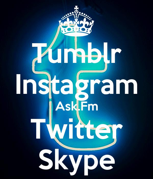 Tumblr Instagram Ask.Fm Twitter Skype Poster | rejaneamoli ...