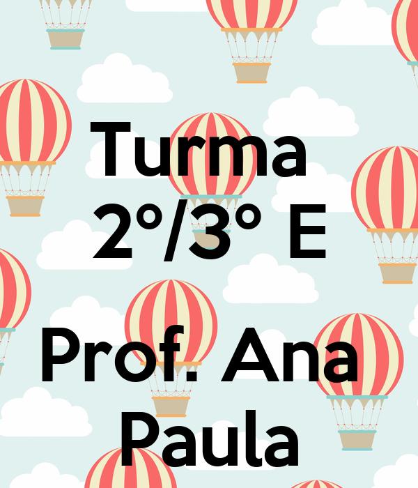 Turma  2º/3º E  Prof. Ana  Paula