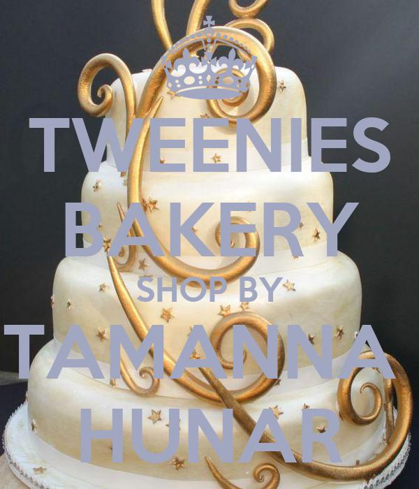 TWEENIES BAKERY  SHOP BY  TAMANNA  HUNAR