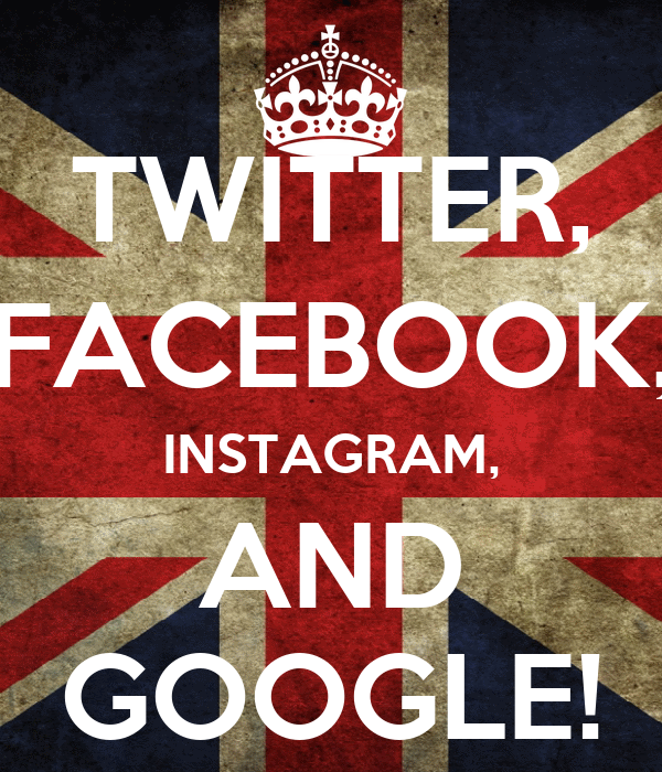 TWITTER, FACEBOOK, INSTAGRAM, AND GOOGLE!