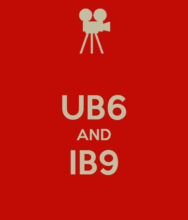UB6 AND IB9