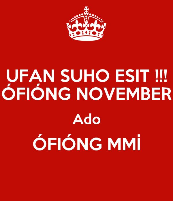 UFAN SUHO ESIT !!! ÓFIÓNG NOVEMBER Ado ÓFIÓNG MMİ