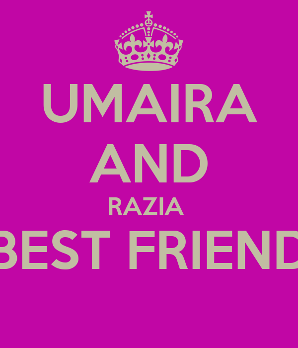 UMAIRA AND RAZIA  BEST FRIEND