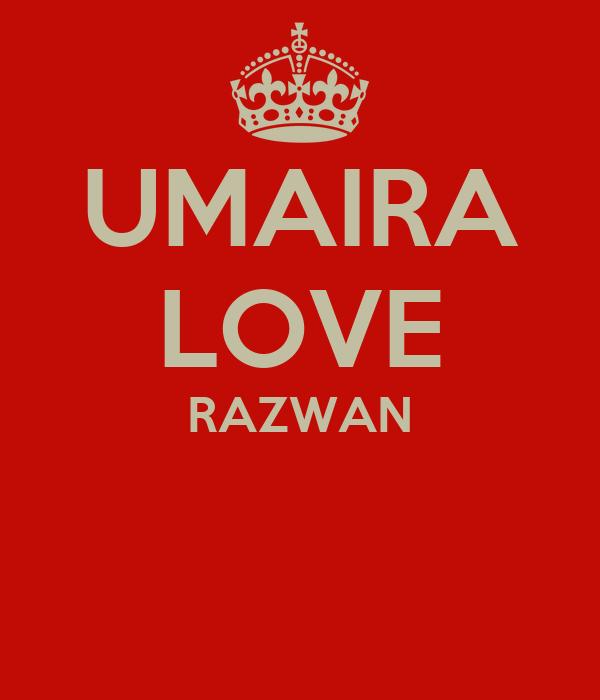 UMAIRA LOVE RAZWAN
